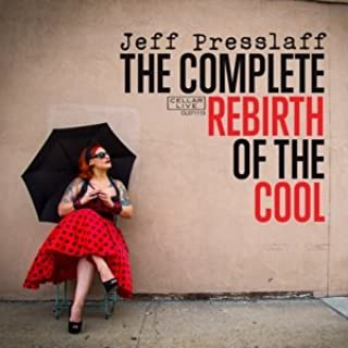 Complete Rebirth of the Cool