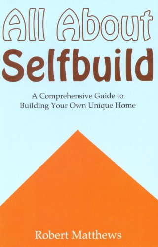 All About Selfbuild: A Comprehensive Guide to Building Your Own Unique Home