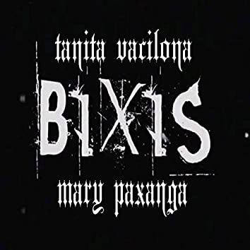 Bixis (feat. Mary Paxanga)