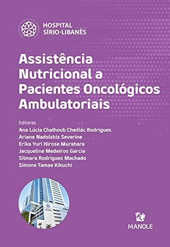 Assistência nutricional a pacientes oncológicos ambulatoriais (Portuguese Edition)