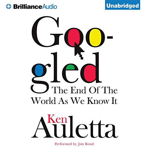 Googled Audiobook By Ken Auletta cover art