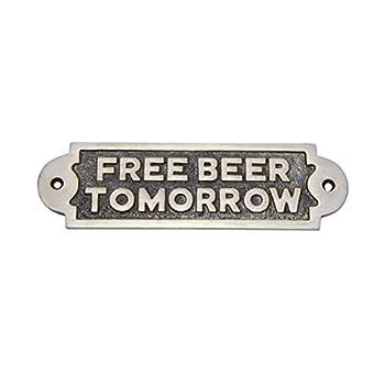 Adonai Hardware Free Beer Tomorrow Brass Door Sign - Antique Brushed Nickel