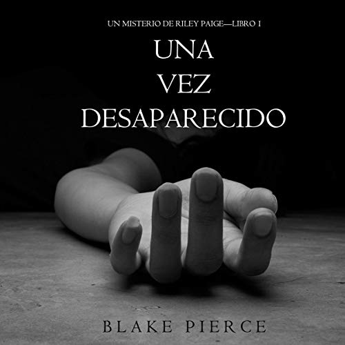 Una Vez Desaparecido [Once Gone] cover art