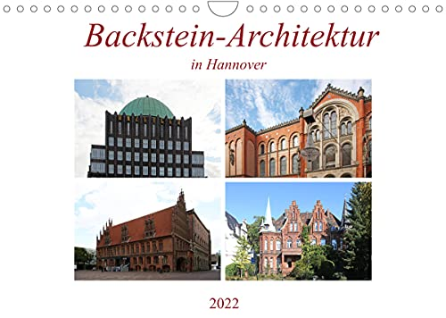 Backstein-Architektur in Hannover (Wandkalender 2022 DIN A4 quer): Gebäude im Stile des Backsteinexpressionismus (Monatskalender, 14 Seiten ) (CALVENDO Orte)