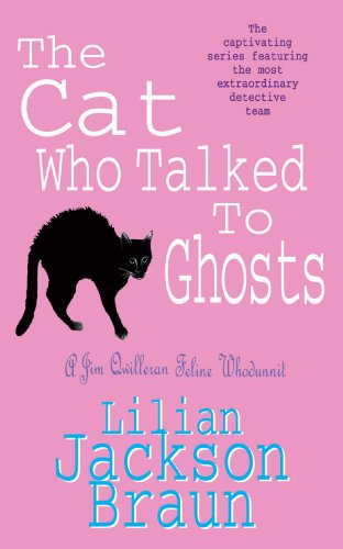 The Cat Who Talked to Ghosts (The Cat Who… Mysteries, Book 10): An enchanting feline crime novel for cat lovers everywhere (The Cat Who...) (English Edition)