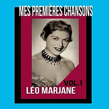 Léo Marjane / Mes Premières Chansons, vol. 1