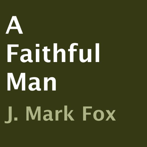 A Faithful Man audiobook cover art