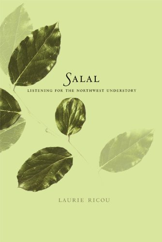 Ricou, L: Salal: Listening for the Northwest Understory (Landmark Editions)