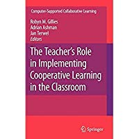 The Teacher's Role in Implementing Cooperative Learning in the Classroom (Computer-Supported Collaborative Learning Series)【洋書】 [並行輸入品]
