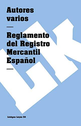 Reglamento del Registro Mercantil Español (Leyes nº 54)