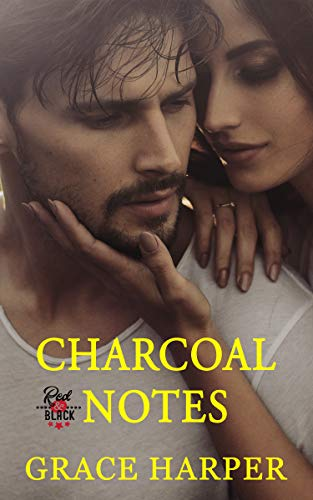 Charcoal Notes: Record Label Romance (Red & Black Series Book 1) by [Grace Harper]