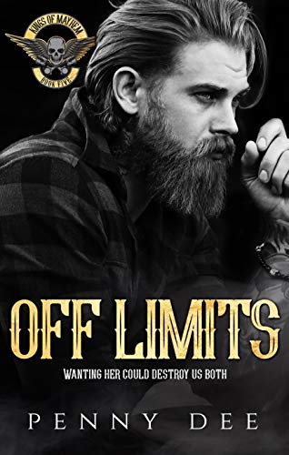Off Limits (The Kings of Mayhem Book 5) (English Edition)