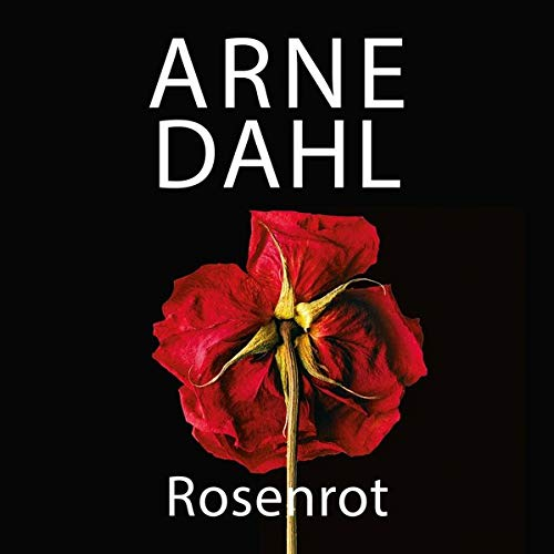 Rosenrot Audiobook By Arne Dahl cover art
