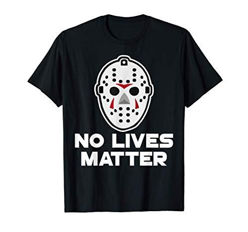 Máscara de hockey No Lives Matter Disfraz de Halloween Tee Camiseta
