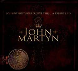 Johnny Boy Would Love This....A Tribute to John Martyn by David Gray (2011-08-16)