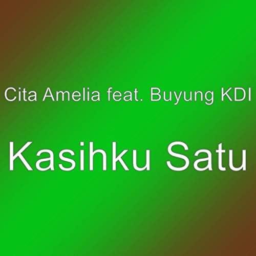 Cita Amelia feat. Buyung Kdi