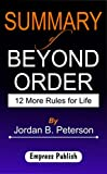 summary of beyond order: 12 more rules for life by jordan b. peterson (english edition)