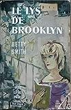 Le lys de Brooklyn - le livre de poche