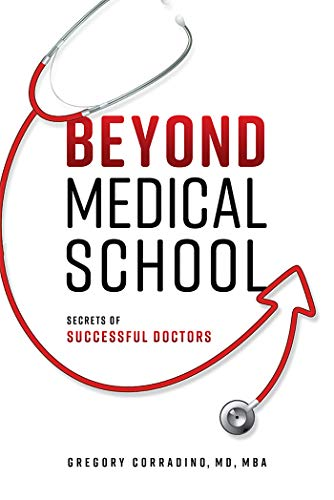 Beyond Medical School: Secrets Of Successful Doctors (English Edition)