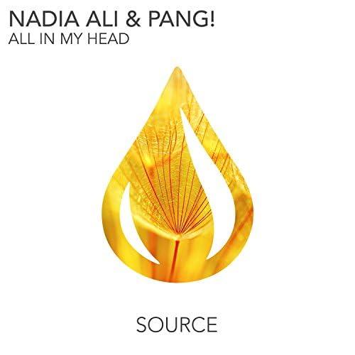 Nadia Ali & Pang!