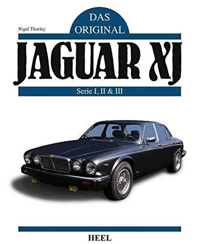 Jaguar XJ: Serie I, II & III (Das Original)