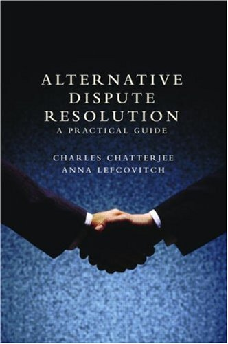 Compare Textbook Prices for Alternative Dispute Resolution: A Practical Guide 1 Edition ISBN 9781857433708 by Chatterjee, Charles