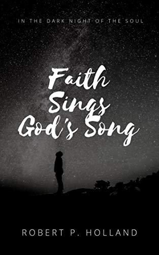 Faith Sings God's Song (English Edition)