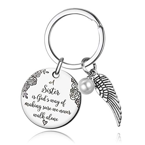 Sister Keychain - A Sister is God's Way of Making Sure We Never Walk Alone Friends Sister Keychain Gifts for Sister