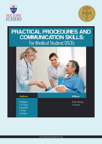 Practical Procedures and Communication Skills for Medical Student OSCEs (English Edition)
