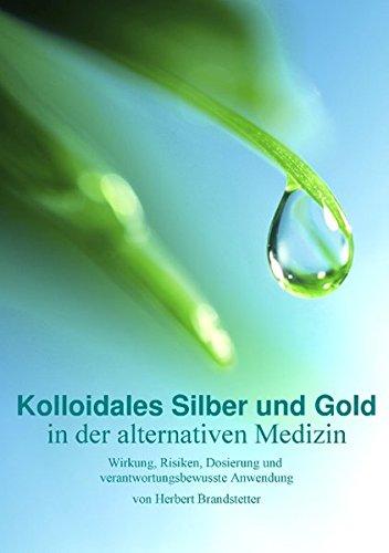 Kolloidales Silber und Gold in der alternativen Medizin: Wirkung, Risiken, Dosierung und verantwortungsbewusste Anwendung