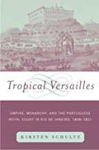 Tropical Versailles (New World in the Atlantic World)