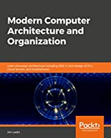 Modern Computer Architecture and Organization Front Cover