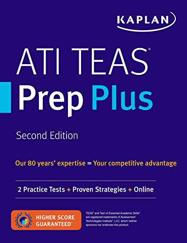 ATI TEAS Prep Plus: 2 Practice Tests + Proven Strategies + Online (Kaplan...