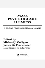 Mass Psychogenic Illness: A Social Psychological Analysis (Environment and Health Series) Kindle Edition