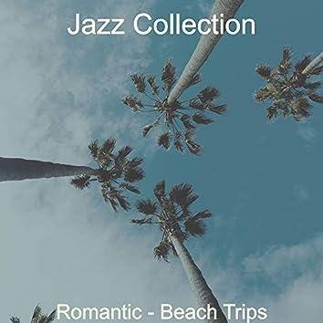Romantic - Beach Trips