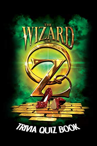 The Wizard of Oz: Trivia Quiz Book