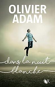 Dans la nuit blanche par Adam