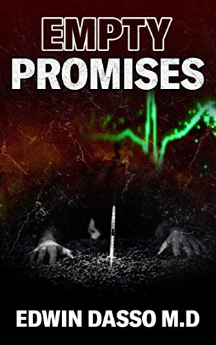 Empty Promises: A Jack Bass, MD Thriller (Jack Bass Black Cloud Chronicles Book 6) (English Edition)