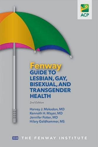 Compare Textbook Prices for Fenway Guide to Lesbian, Gay, Bisexual, and Transgender Health 2 Edition ISBN 9781938921001 by Makadon, Harvey J.