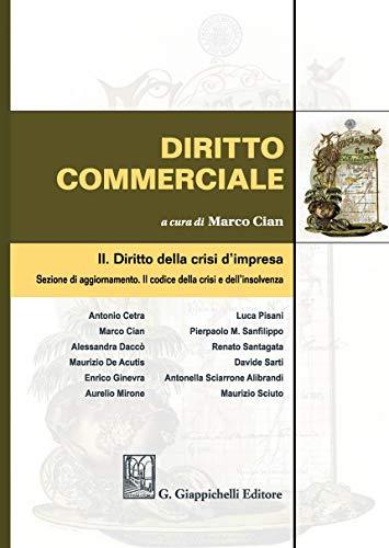 Diritto commerciale. Diritto della crisi d'impresa (Vol. 2)
