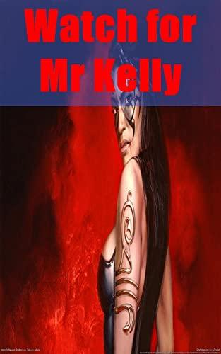 Watch for Mr Kelly (Italian Edition)