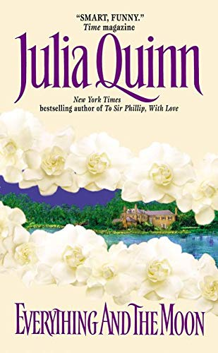 Everything and the Moon (Avon Historical Romance)