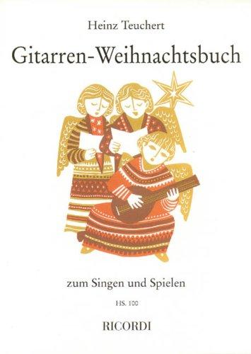 Gitarrenweihnachtsbuch. Gitarre