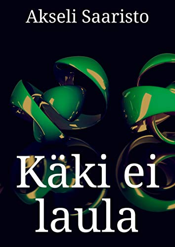 Käki ei laula (Finnish Edition)