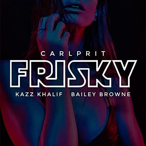 Carlprit, Kazz Khalif & Bailey Browne