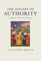 The Notion of Authority: A Brief Presentation