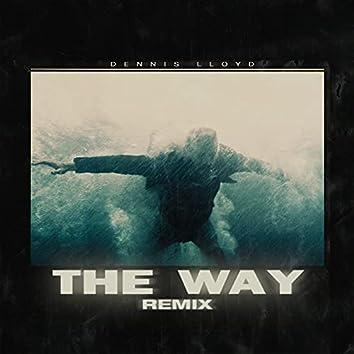 The Way (Dennis Lloyd Remix)