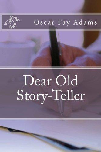 Dear Old Story-Teller