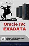 Oracle 19c EXADATA (English Edition)