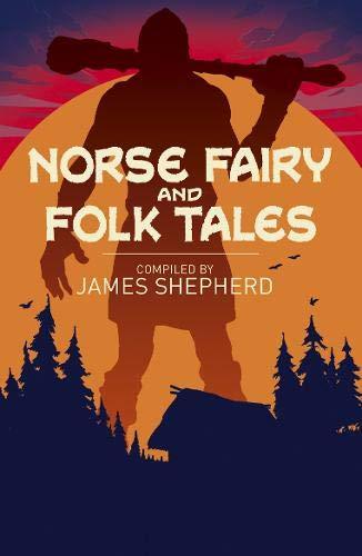 Norse Fairy & Folk Tales (Arcturus Classics)